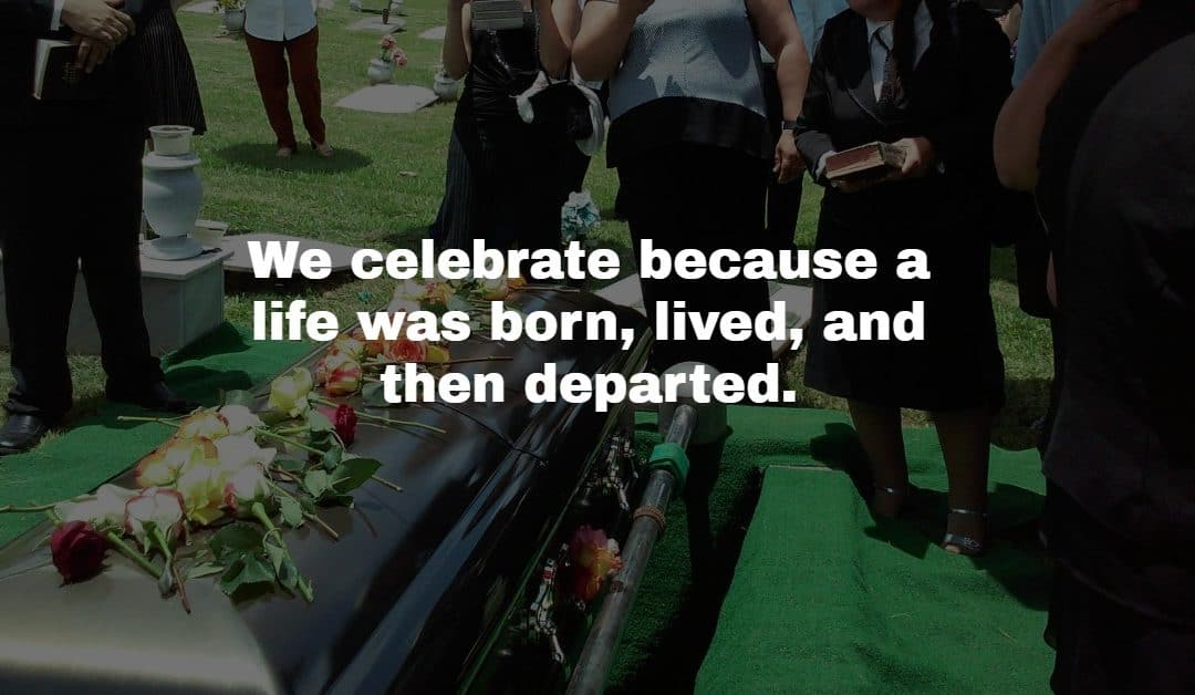 Celebrating Life, Even in Death