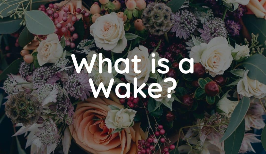 what-is-a-wake