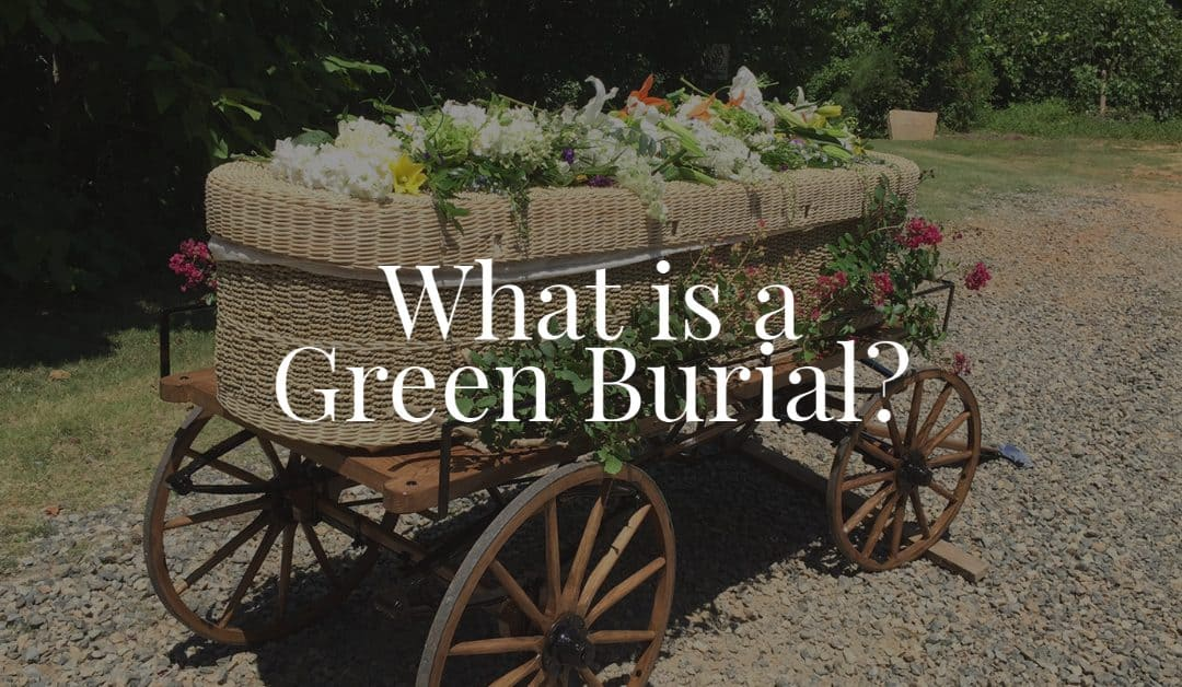 What is a Green Burial?