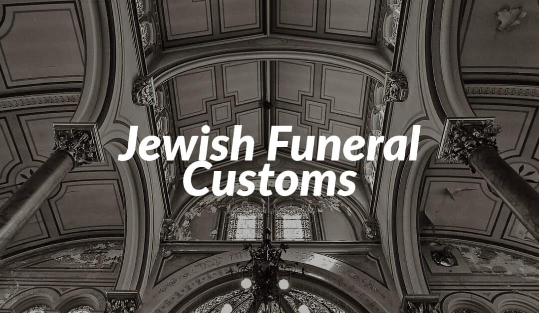Jewish Funeral Customs