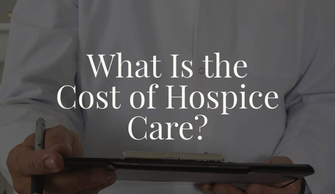 What Is the Cost of Hospice Care?