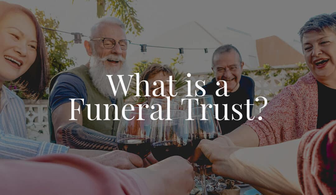 what is a funeral trust