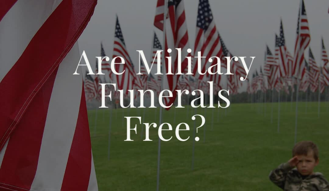 Are Military Funerals Free?
